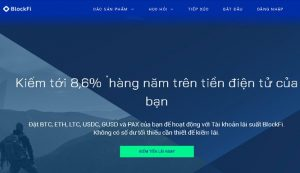 kiếm tiền thụ động và gửi tiền từ nền tảng cho vay blockfi vncrypto.com
