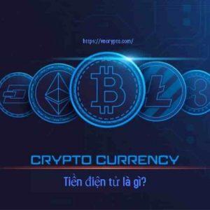 Tiền điện tử là gì? Những điều cần biết về tiền điện tử