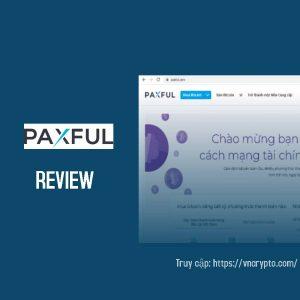 Paxful là gì? Đánh giá và Hướng dẫn mua bán Tiền điện tử